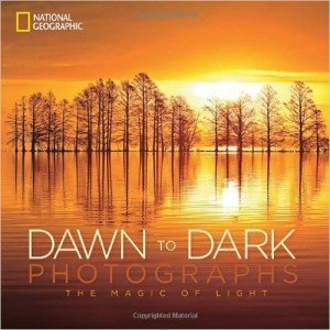 National Geographic Dawn to Dark Photographs Coffee Table Book
