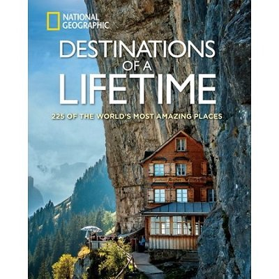 Destinations of a Lifetime - Hardcover Coffee Table Travel Book