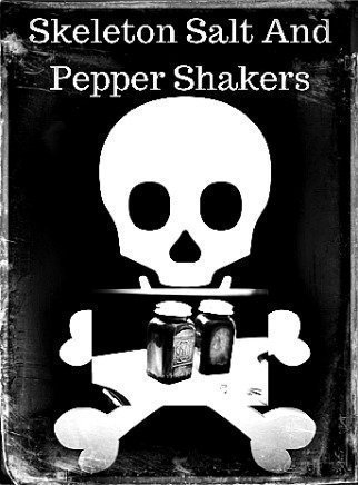 Skeleton Salt and Pepper Shaker Sets
