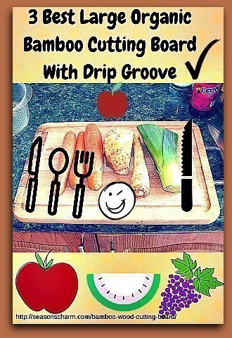 3 Best Large Organic Bamboo Cutting Board With Drip Groove
