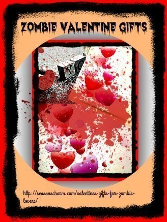 Valentine's Day Gifts For Zombie Lovers