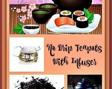 10 No Drip Teapots With Infuser Gift Sets Worth Buying