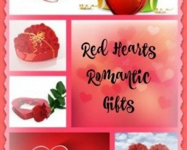 Red Hearts Romantic Gifts To Say I Love You On Valentine's Day