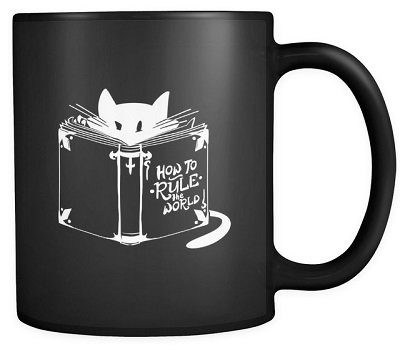 Cat Animal Mug, 'How To Rule The World' Quote and Cute Cat
